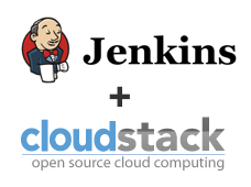 Cloud Provisioning for CI: Jenkins + Cloudstack
